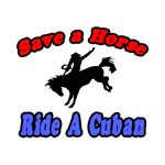 Save Horse, Ride Cuban