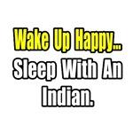 ...Sleep With an Indian