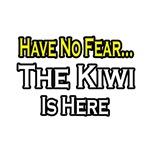 No Fear, Kiwi is Here