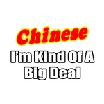Chinese...Big Deal