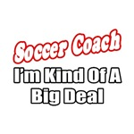Soccer Coach...Big Deal