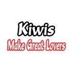 Kiwis Make Great Lovers