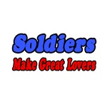 Soldiers Make Great Lovers