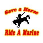 Save Horse, Ride a Marine
