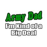 Army Dad...Big Deal