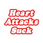 Heart Attacks Suck