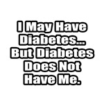 Diabetes Fighter Quote
