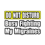 Busy Fighting My Migraines
