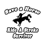Save Horse, Ride Stroke Survivor