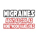 Migraines Are Not Cool