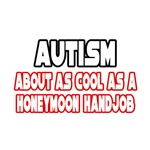 Autism Is Not Cool