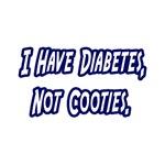 Diabetes...Not Cooties