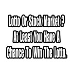 Lotto or Stock Market?