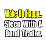 ...Sleep With Bond Trader