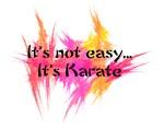 It's Not Easy - It's Karate (pink)