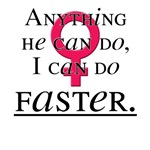 I Can do Faster