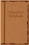 Cthulhu's Notebook