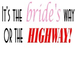 Brides Way or Highway
