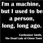 I'm a Machine..
