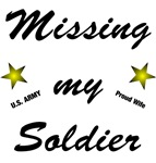 Missing My Soldier - Proud Wife Design