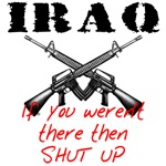 Iraq - Weren't There Shut Up Design