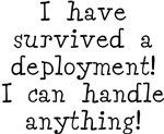 Survived Deployment Handle Anything