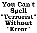 You Can't Spell Terrorist Without Error