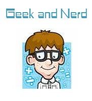 Geek and Nerd