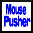 Mouse Pusher