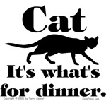 Cat. It's What's For Dinner.