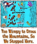 CO - Too Wimpy to Cross the Mountains So...