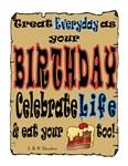 Live birthday every day
