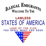 Patriotic LAWLESS STATES OF AMERICA