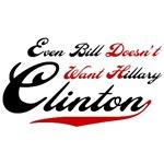 Bill Doesn't Want Hillary Clinton