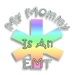 I Love My EMT Mommy Baby and Maternity!