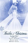 Brides of Christmas Volume 2