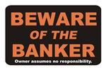 Beware / Banker