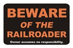 Beware / Railroader