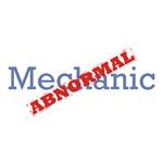 Mechanic / Abnormal