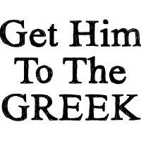 Get Him To The Greek