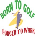 Born to Golf