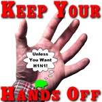 Keep Your Hands Off