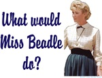 What would Miss Beadle do?