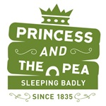 Princess & the Pea Since 1835