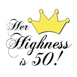 50th birthday gifts for women. Her highness is 50
