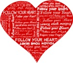 Follow Your Heart Red Typography