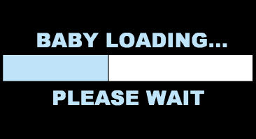 BABY LOADING....