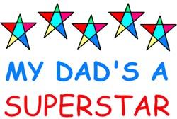 MY DAD'S A SUPERSTAR