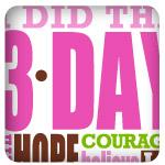 I Did The 3-Day 2011