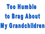 Too Humble to Brag About My Grandchildren
